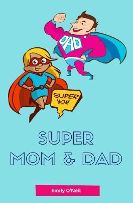 Super Mom & Dad