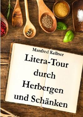 Litera-Tour durch Herbergen und Schänken