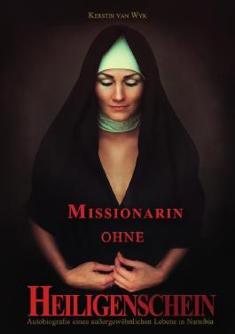 Missionarin ohne Heiligenschein