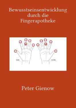 Bewusstseinsentwicklung durch die Fingerapotheke