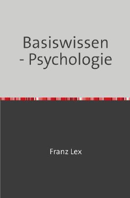 Basiswissen - Psychologie