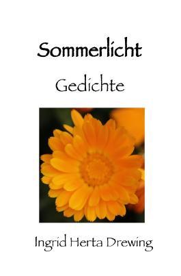 Poesie der Jahreszeiten / Sommerlicht