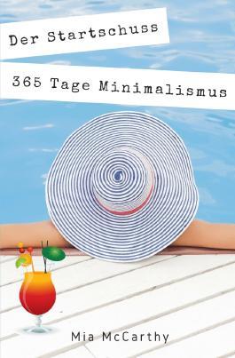 Der Startschuss...365 Tage Minimalismus