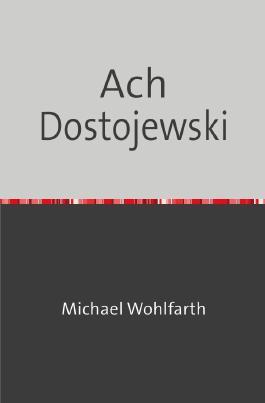 Drei - Groschen - Heft / Ach Dostojewski