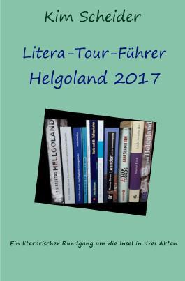 Litera-Tour-Führer Helgoland 2017