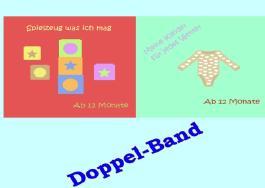 Doppelband - Spielzeug und Kleider für Kleinkinder