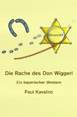 Die Rache des Don Wiggerl