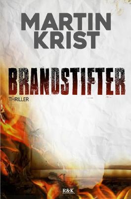 David Gross / Brandstifter