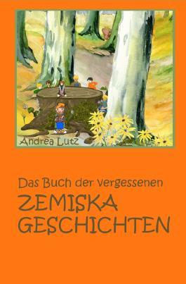 Das Buch der vergessenen Zemiska-Geschichten