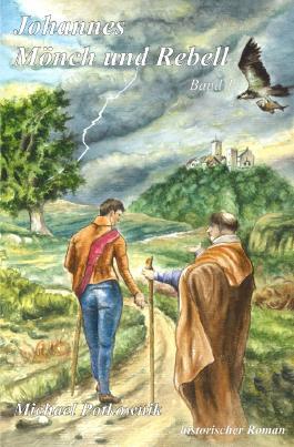 Johannes Mönch und Rebell