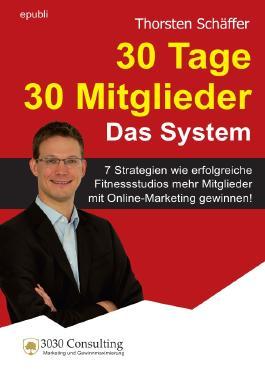 30 Tage 30 Mitglieder - Das System