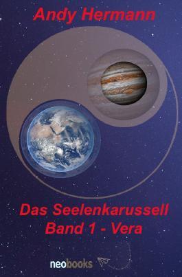 Das Seelenkarussell / Das Seelenkarussell Band 1 - Vera
