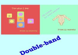 Double-band - Toys and Clothes for toddlers