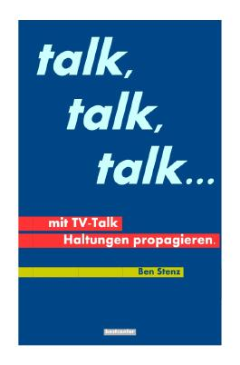 talk, talk, talk ...