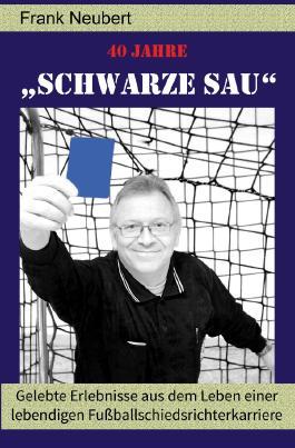 """40 Jahre """"Schwarze Sau"""""""