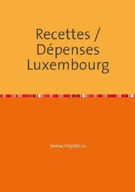 Recettes / Dépenses Luxembourg