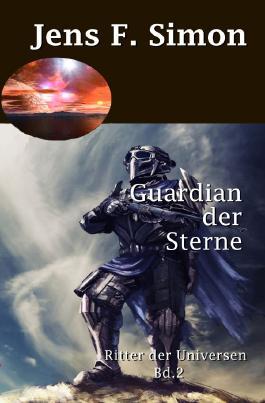 Ritter der Universen / Guardian der Sterne