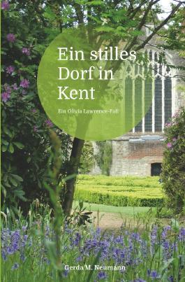 Olivia Lawrence-Fälle / Ein stilles Dorf in Kent