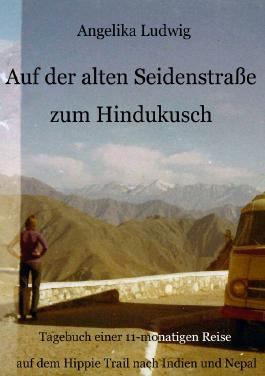 Auf der alten Seidenstraße zum Hindukusch