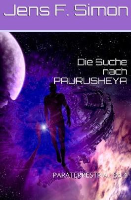 PARATERRESTRIAL / Die Suche nach PAURUSHEYA