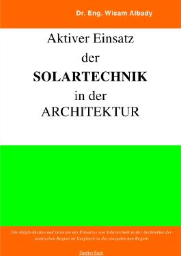 Aktiver Einsatz der Solartechnik in der Architektur