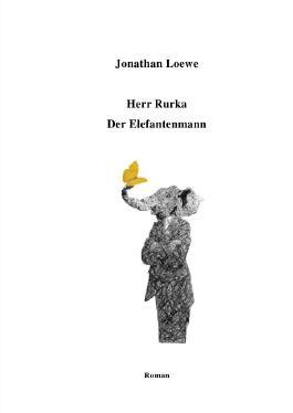 Herr Rurka - Der Elefantenmann