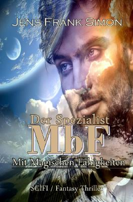 Der Spezialist MbF: Mit Magischen Fähigkeiten