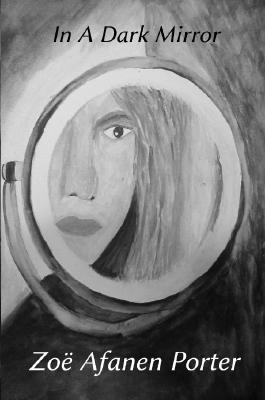 In A Dark Mirror