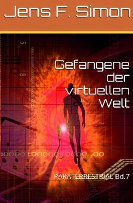 PARATERRESTRIAL / Gefangene der virtuellen Welt