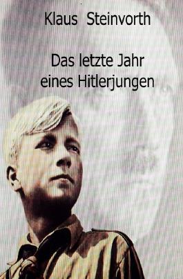 Das letzte Jahr eines Hitlerjungen
