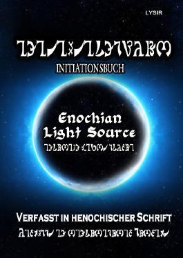 INITIATIONSBUCH - Enochian Light Source - in HENOCHISCH