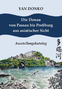 Die Donau von Passau bis Preßburg aus asiatischer Sicht