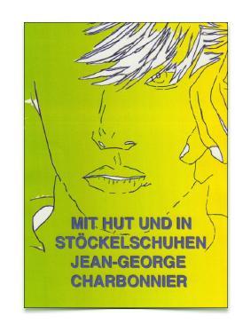 Berlin-Bücher / MIT HUT UND IN STÖCKELSCHUHEN / BERLINER MAUERBLUME