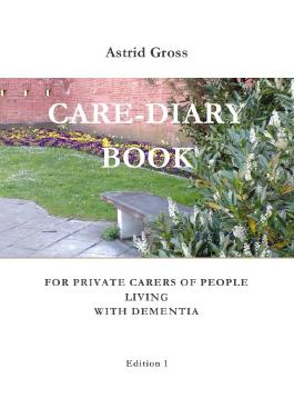 Care Diary Book For Private Carers Of People Living With Dementia