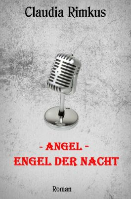 - Angel - Engel der Nacht