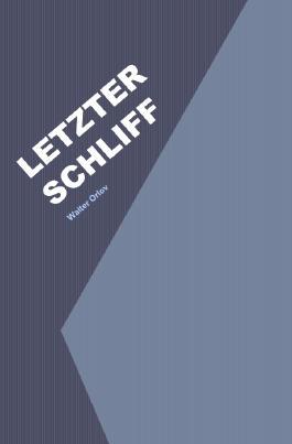 Letzter Schliff