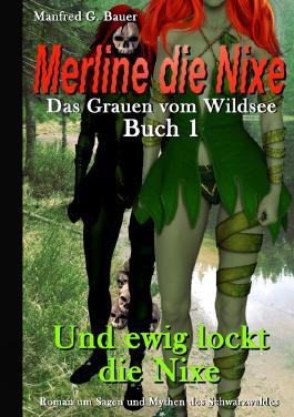 Merline die Nixe - Das Grauen vom Wildsee / Merline die Nixe Das Grauen vom Wildsee