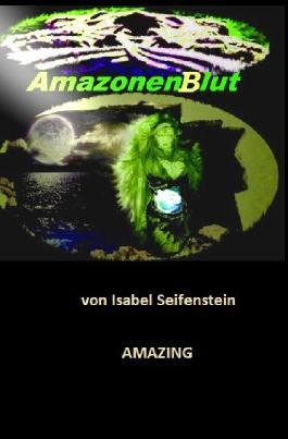 AMAZING / AmazonenBlut