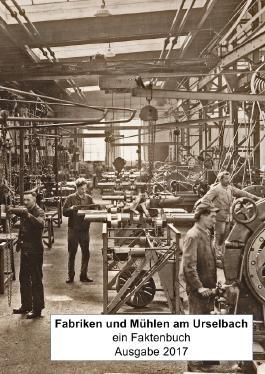 Fabriken und Mühlen am Urselbach