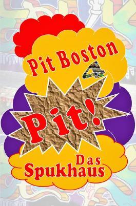Pit! / Pit! Das Spukhaus