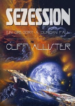 Gregory A. Duncan Romane / Sezession