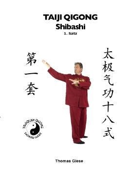 Taiji Qigong Shibashi / Taiji Qigong Shibashi, 1.Satz
