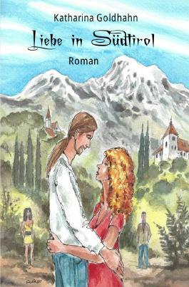 Liebe in Südtirol