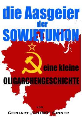 Die Aasgeier der Sowjetunion