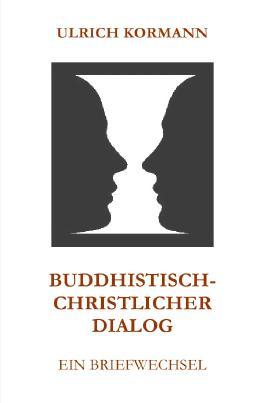 Buddhistisch-Christlicher Dialog
