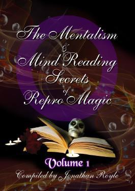 The Mentalism & Mind Reading Secrets of Repro Magic Volume One
