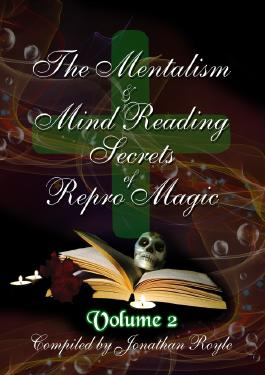 The Mentalism & Mind Reading Secrets of Repro Magic Volume Two