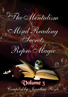 The Mentalism & Mind Reading Secrets of Repro Magic Volume Three