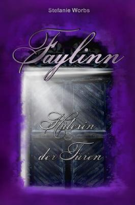 Faylinn - Hüterin der Türen Komplettband