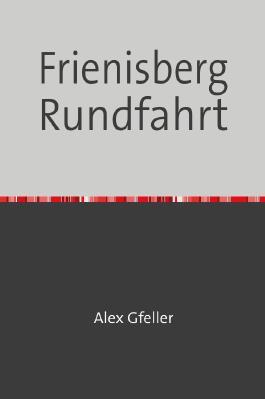 Frienisberg Rundfahrt